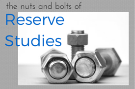 Nuts and Bolts of HOA Reserve Studies