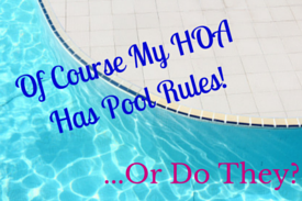 Does Your HOA have Pool Rules?